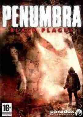 Descargar Penumbra Black Plague [English] por Torrent